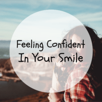 Feeling Confident In Your Smile