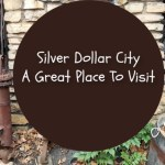 Silver Dollar City – A Great Place To Visit