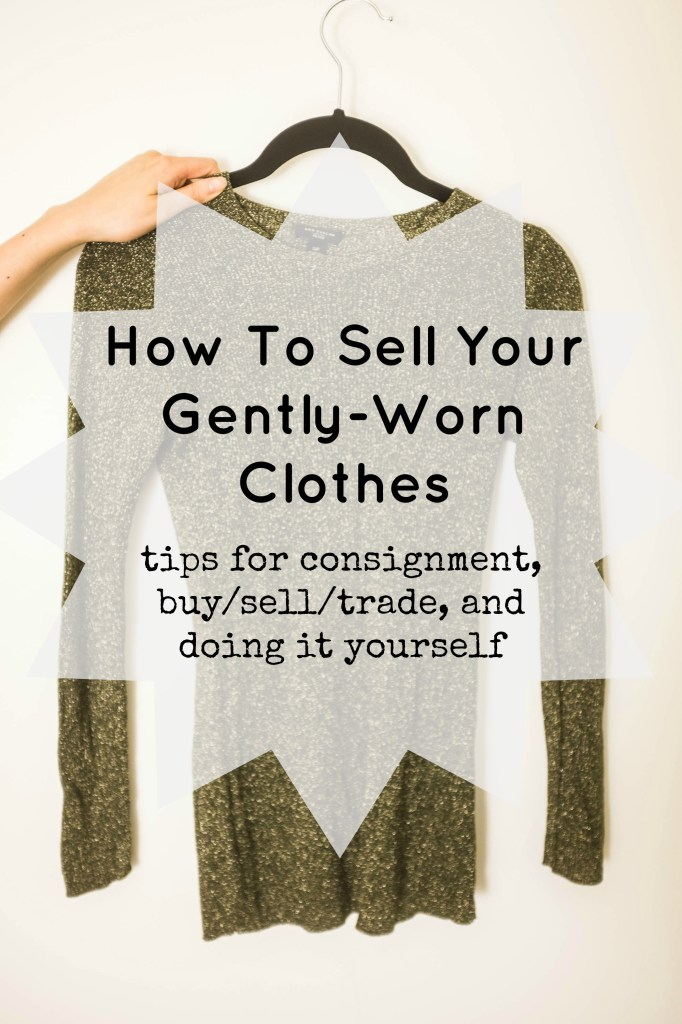 How to sell your gently-worn clothes