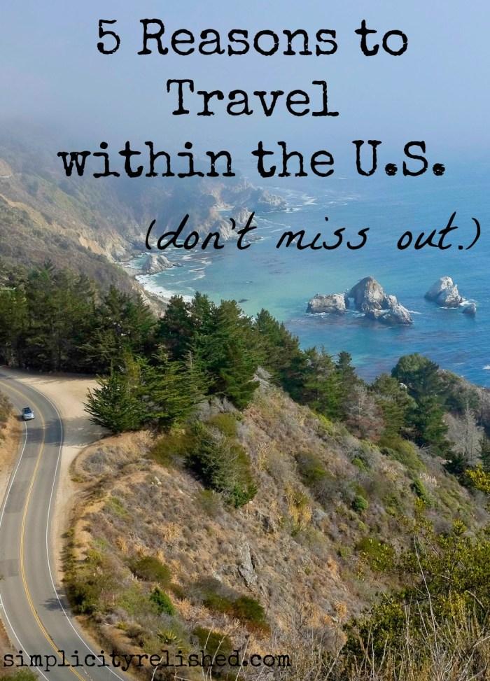 US Travel- 5 Reasons