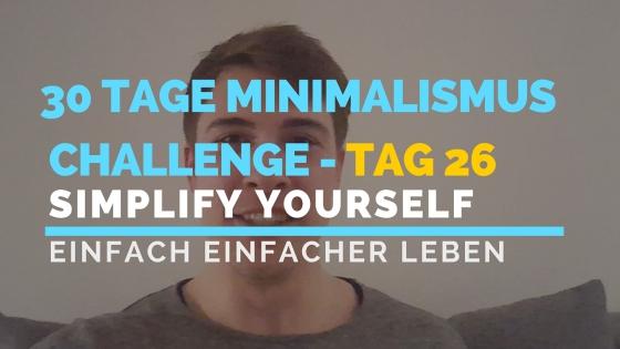 30 TAGE MINIMALISMUS CHALLENGE - TAG 26_blog