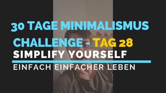 30 TAGE MINIMALISMUS CHALLENGE - TAG 28_blog