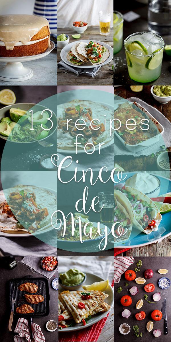 13 recipes for Cinco de Mayo