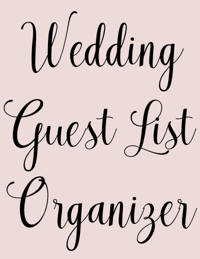 Wedding Guest List Worksheet Simply Elegant Wedding Planning
