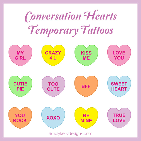 Diy Conversation Hearts Temporary Tattoos 187 Simply Kelly