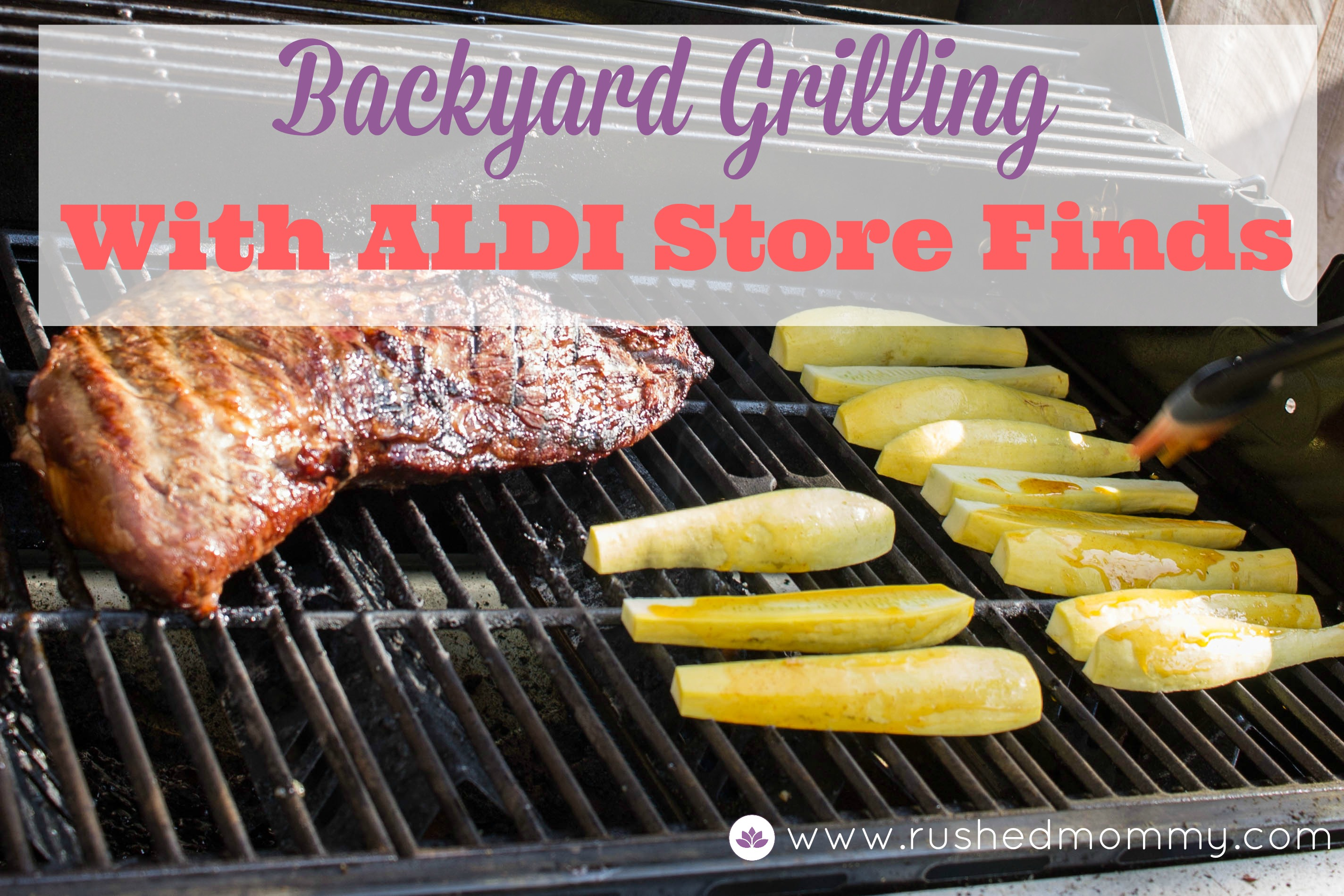 Barbecue Aldi Backyard Grilling With Quality Aldi Groceries Simply Sweet Days