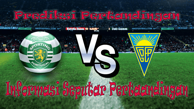 Perkiraan Sporting Lisbon vs Estoril