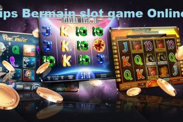 Tips Bermain slot game Online