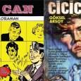 Bedri Koraman'ın Cici Can çizgi romanı ve sonrasında bu kahramanın Göksel Arsoy'un başrolünü oynadığı filmde fantastik bir yeşilcam kahramanına dönüşmesinin hikayesi