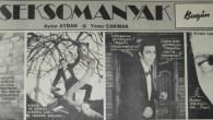 SEKSOMANYAK - Vampirli bir Fotoroman.... Başrollerinde Yener Çakmak ve Aynur Aydan'ın yer aldığı bu fotoromanı Ftaih Danacı derledi Ters Ninja'da paylaştı...