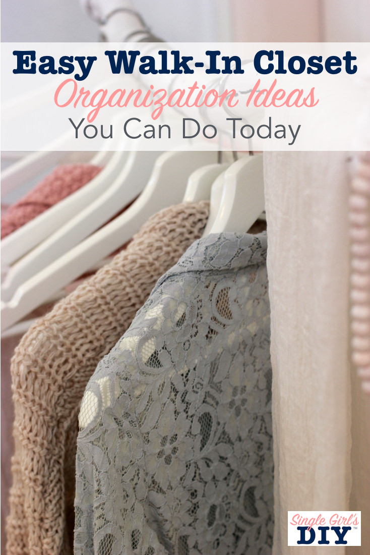 Walk In Closet Organization Ideas Easy Walk In Closet Organization Ideas You Can Do Today Single