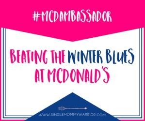 When you need to beat the winter blues, head to McDonad's #McDAmbassador #ad