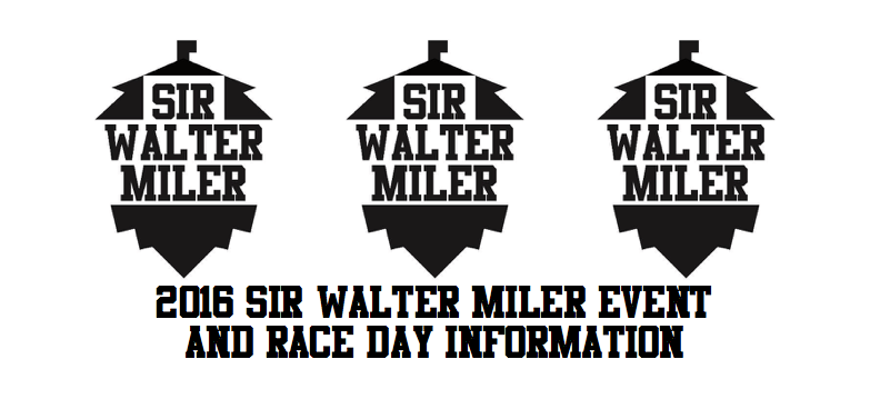2016 Sir Walter Miler Race Day Info