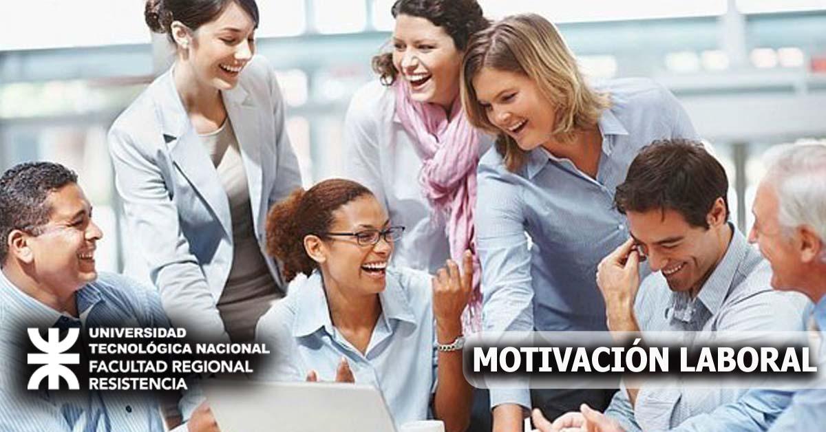 Gestión y Motivación del Ambiente Laboral