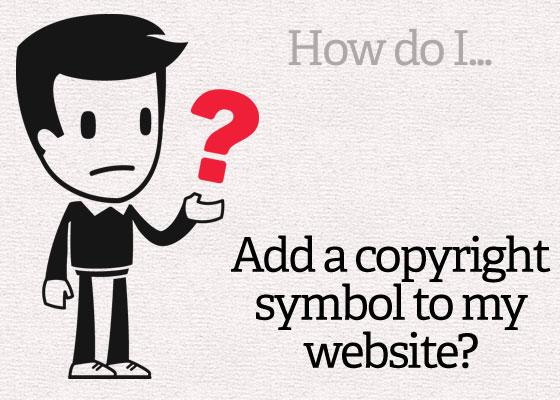 How Do I Add a Copyright Symbol to My Website? Site Beginner