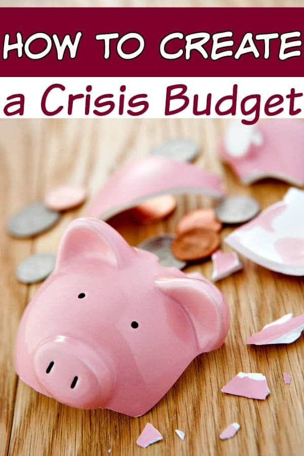 Personal Budget Tips - How to Create a Crisis Budget