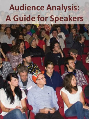 Audience Analysis A Guide for Speakers