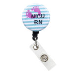 SIZZLE CITY Custom Labor & Delivery NICU RN Badge Reel Retractable ID Badge Holder