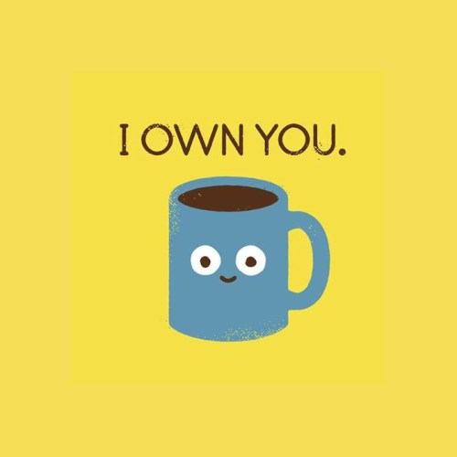 I own you coffee mug