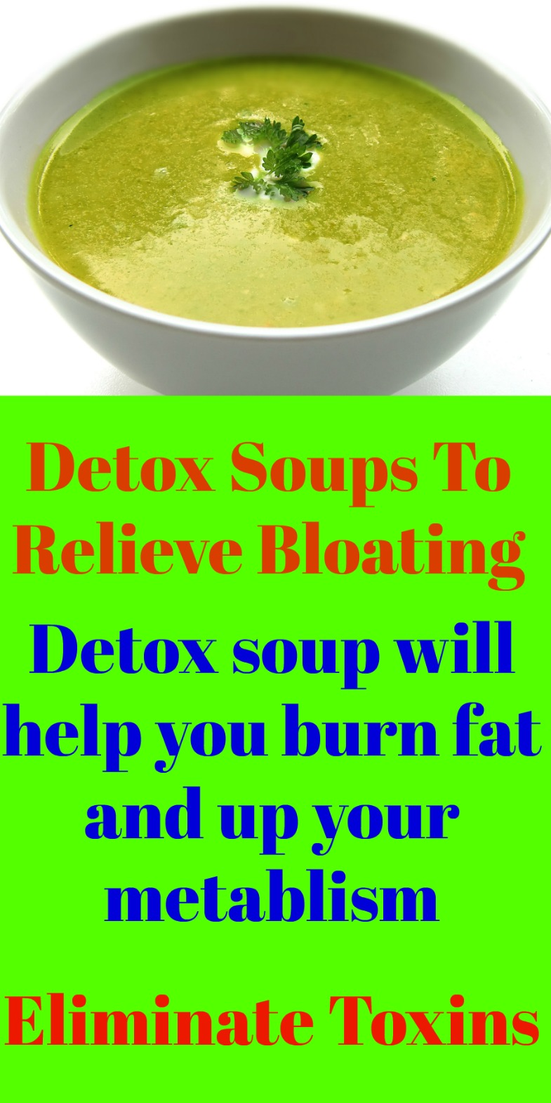 What to do when you're bloated? Sip on these 3 Detox Soups to help with bloat!! Sip on soup all day and you will lose that dreaded bloat from carrying too much waste inside your belly.