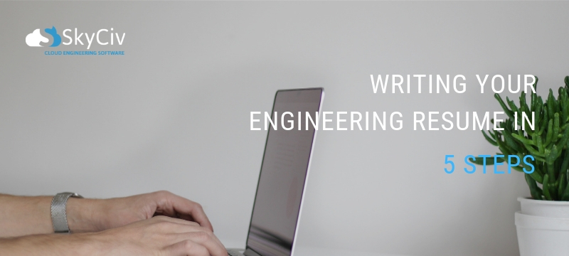 5 Tips for writing your Engineering Resume SkyCiv Cloud Structural