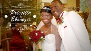 Priscilla and Ebenezer Wedding Highlights