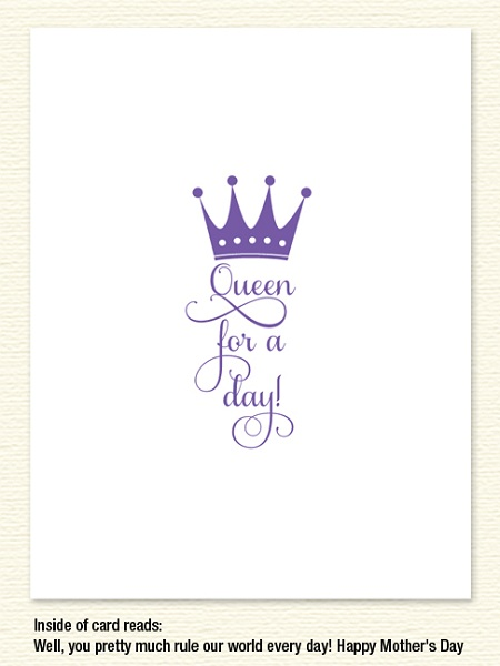 Queen for a Day - Mother\u0027s Day - sky of blue cards