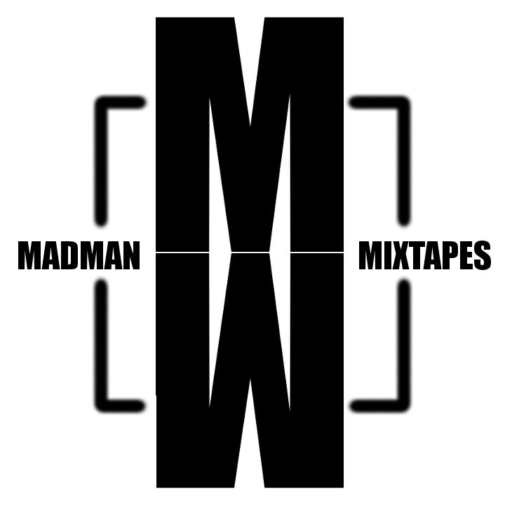 Madman Mix Tapes
