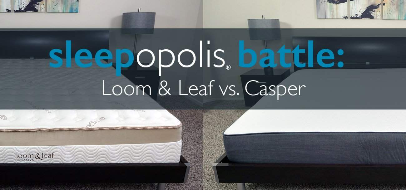 Helix Vs Loom And Leaf Loom And Leaf Vs Casper Mattress Review Sleepopolis