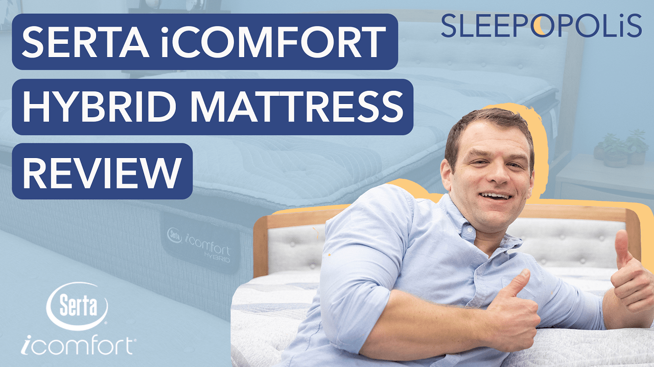 Icomfort Hybrid Reviews Serta Mattress Review Is The Icomfort Hybrid 300 Or 500 For You