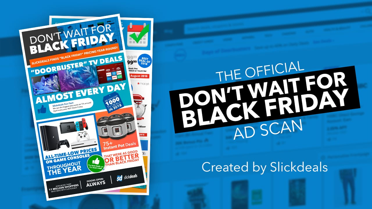 Black Friday Shop Here S Why You Shouldn T Wait To Shop On Black Friday Slickdeals