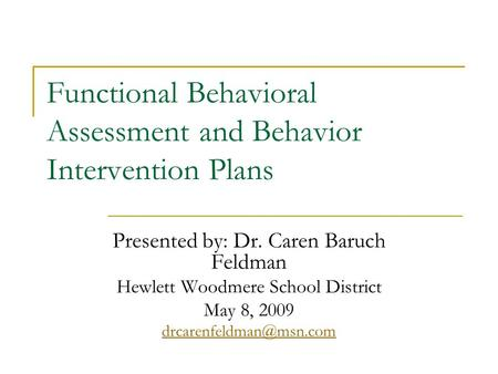 Conducting a Functional Behavioral Assessment - ppt video online