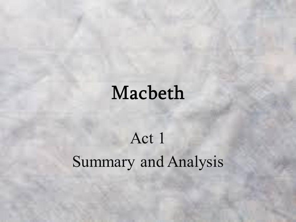 Macbeth Act 1 Summary cvfreepro