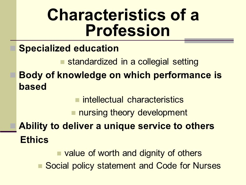 10 Characteristics of Professionalism oramanageability