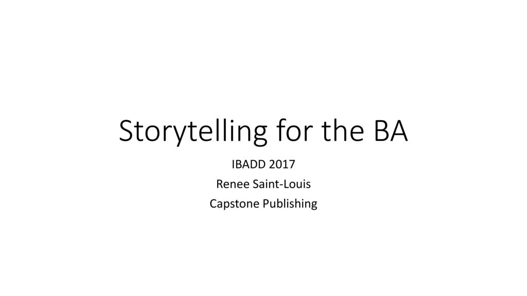 Storytelling for the BA - ppt download - capstone publishing
