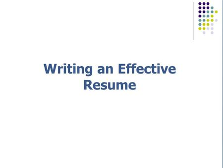 How to Write The Perfect Resume - ppt download