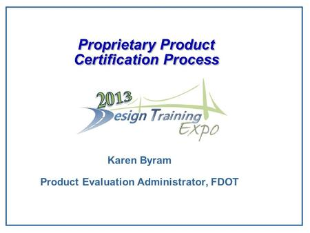 Ppt on product specification form - product evaluation form