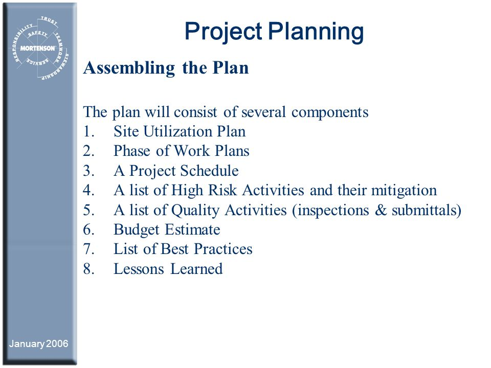 Project Planning Assembling a Mortenson \u201cIntegrated Work Plan - project planning