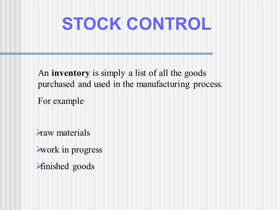 STOCK CONTROL Inventory is often referred to as the graveyard of - inventory list example