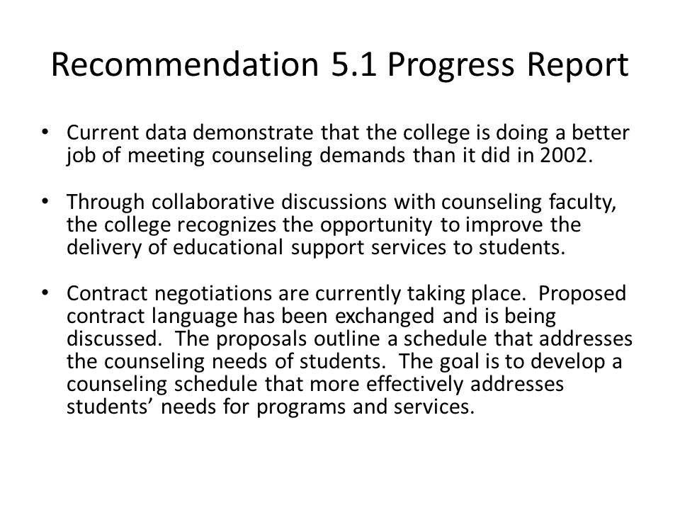 Accreditation u2013 Progress Report Recommendations 3, 51, 71, ppt - job progress report