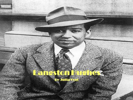 Langston Hughes Poems Introduction To Literature Ppt Download