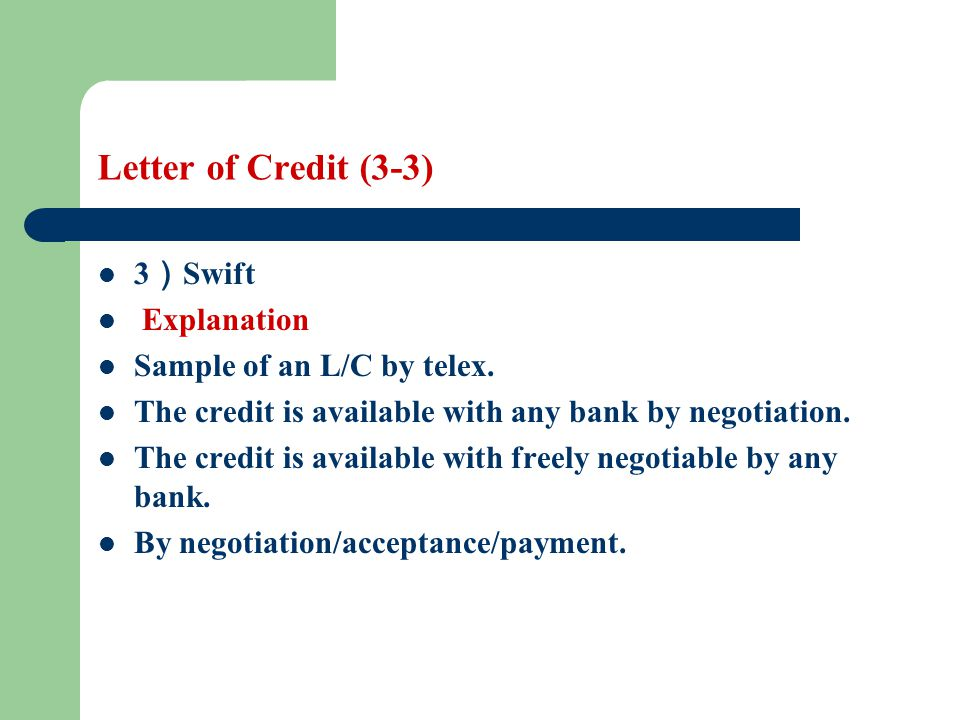 Letter of Credit Learning objectives The students are required to - sample letter of credit