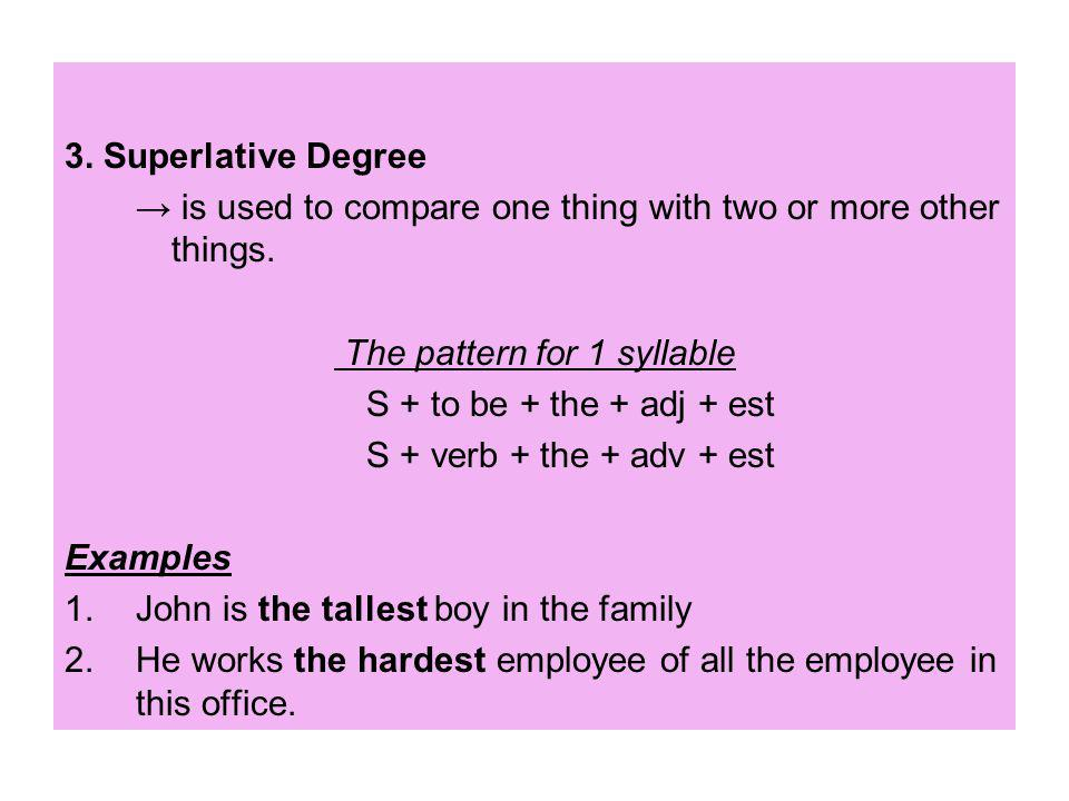 Degree of Comparison There are three kinds of comparison 1 - ppt - employee superlatives