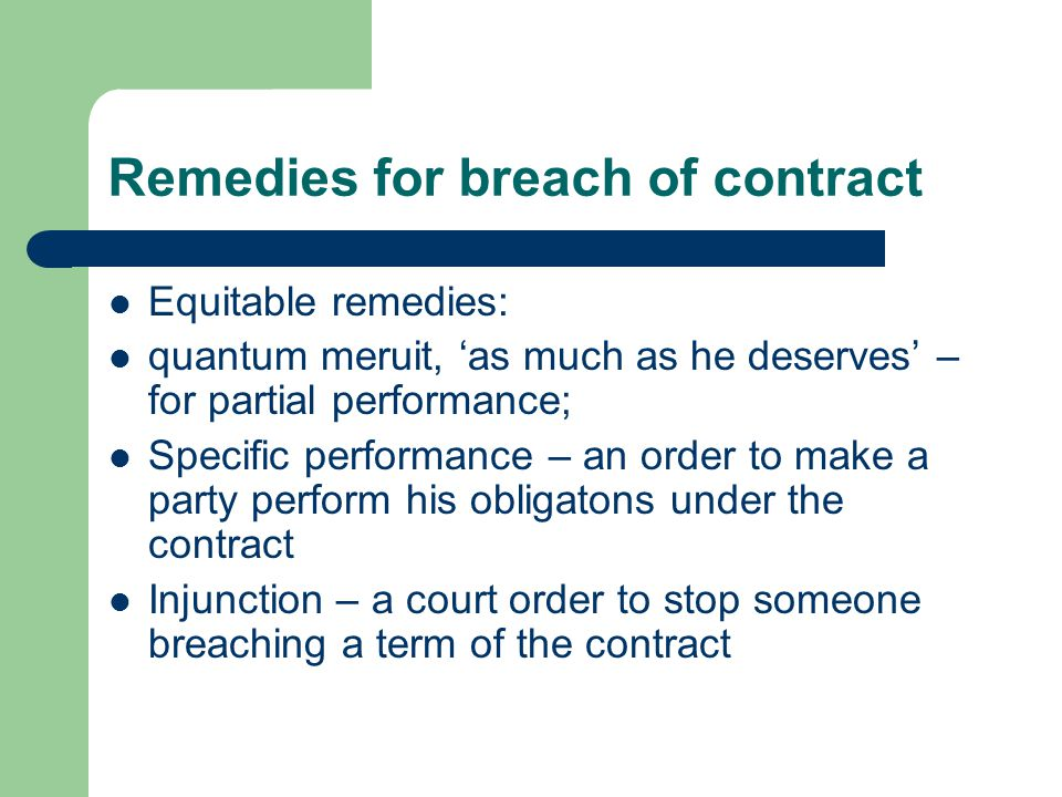 Contract - ppt video online download - contract breaches remedies