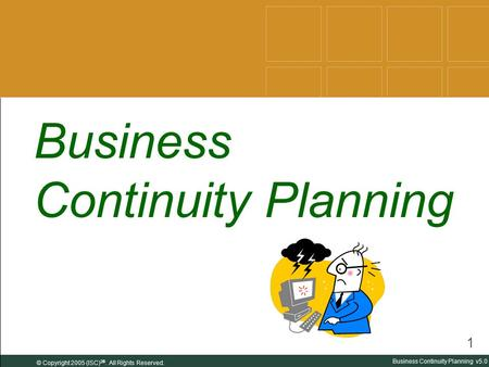C ONNECTING FOR A R ESILIENT A MERICA Business Continuity Planning