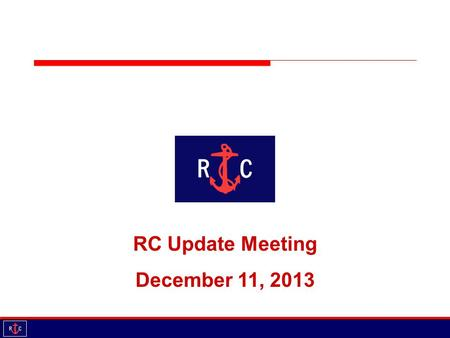 RC Update Meeting October 15, Agenda Introductions Updates