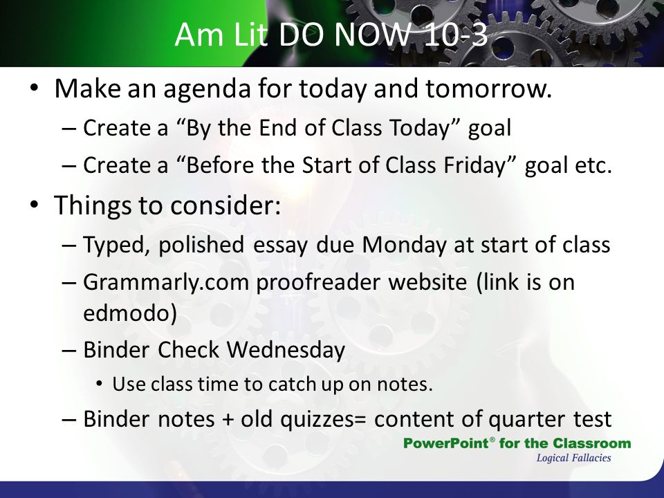 American Lit Week 9 Weeku0027s Agenda Finalize body paragraphs today - make an agenda