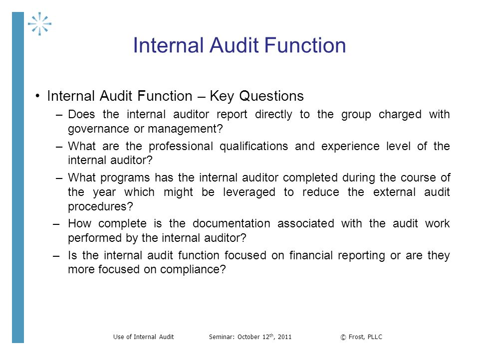 The External Auditor\u0027s Perspective and use of Internal Audit - ppt