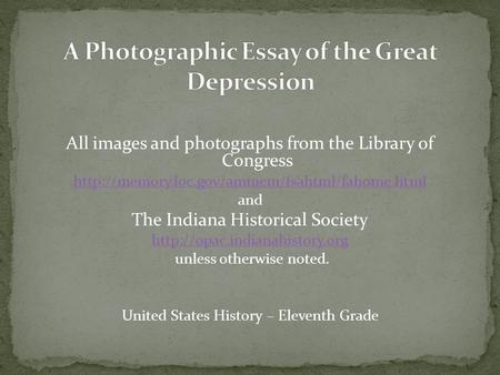 A Photo Essay on the Great Depression - ppt download