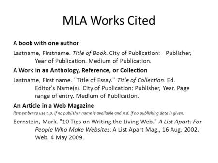 Proper Use of MLA Format - ppt video online download - Mla Work Cited Book